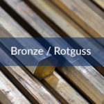 Bronze / Rotguss